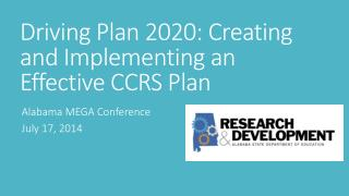 Driving Plan 2020: Creating and Implementing an Effective CCRS Plan
