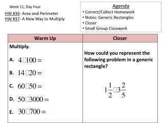 HW #36 - Area and Perimeter HW  # 37 - A New Way to Multiply