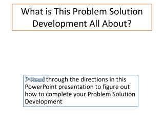 What is This Problem Solution Development All About?