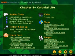 Chapter 5– Colonial Life