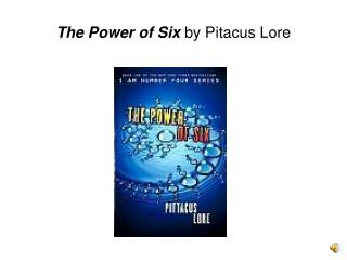 The Power of Six by Pitacus Lore