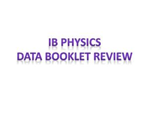 IB physics Data booklet review