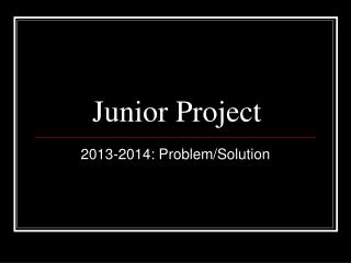 Junior Project