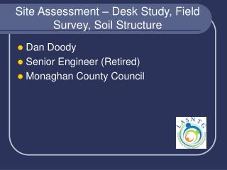 Site Assessment – Desk Study, Field Survey, Soil Structure