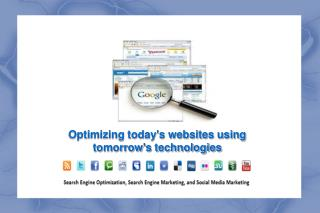 Optimizing today's websites using  tomorrow's technologies