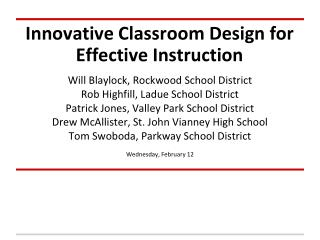 Innovative Classroom Design for Effective Instruction