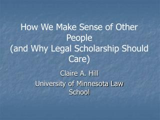How We Make Sense of Other People and Why Legal Scholarship Should Care