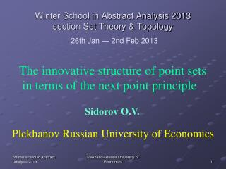 Winter School in Abstract Analysis 2013 section Set Theory & Topology