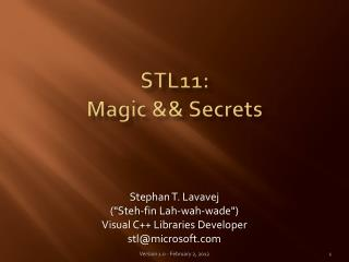 STL11: Magic  && Secrets