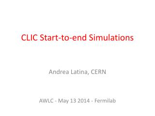 CLIC Start-to-end Simulations