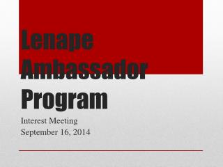 Lenape Ambassador Program