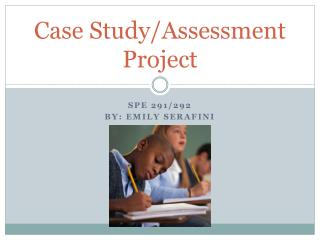 Case Study/Assessment Project