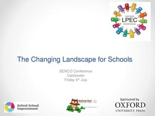 The Changing Landscape for Schools