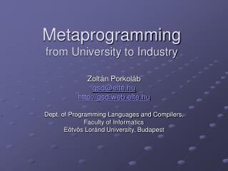 Metaprogramming from University to Industry