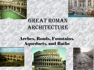 Great Roman Architecture