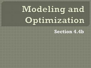 Modeling and Optimization