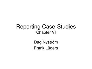 Reporting Case-Studies Chapter VI