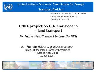 UNDA project on CO 2  emissions in  inland transport For Future Inland Transport Systems (ForFITS)