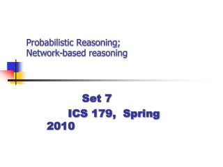 Probabilistic Reasoning; Network-based reasoning