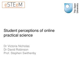 Student perceptions of online practical science