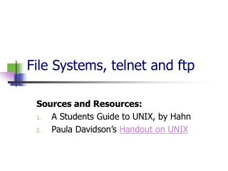 File Systems, telnet and ftp