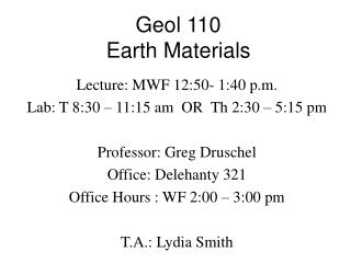 Geol 110 Earth Materials