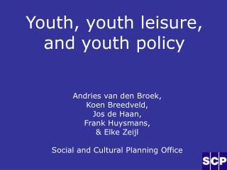 Youth, youth leisure, and youth policy