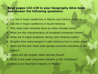 Read pages 132-139 in your Geography Alive book and answer the following questions: