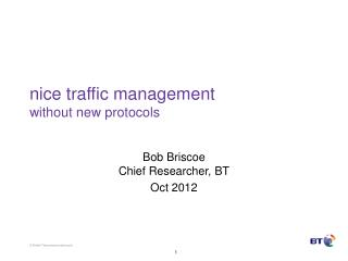 nice traffic management without new protocols