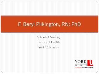 F. Beryl Pilkington, RN; PhD