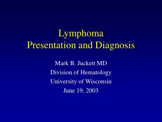 Lymphoma  Presentation and Diagnosis