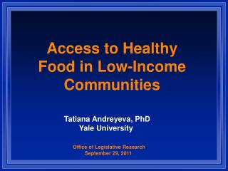 Access to Healthy Food in Low-Income Communities