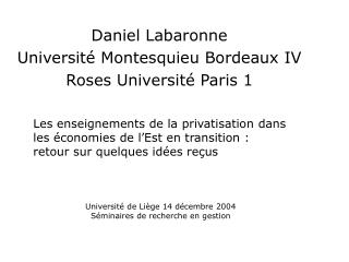 Daniel Labaronne Université Montesquieu Bordeaux IV Roses Université Paris 1