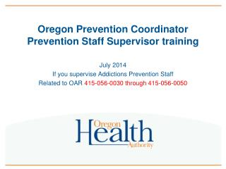 Oregon  Prevention Coordinator Prevention Staff Supervisor training
