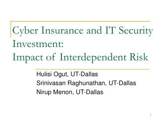 Cyber Insurance and IT Security Investment:  Impact of Interdependent Risk