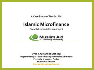A Case Study of Muslim Aid Islamic Microfinance Towards Economic Empowerment