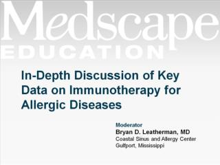 In-Depth Discussion of Key Data on Immunotherapy for Allergic Diseases