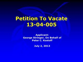 Petition To Vacate  13-04-005