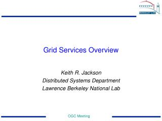 Grid Services Overview