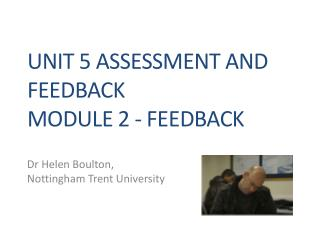 Unit 5 Assessment and Feedback Module 2 - Feedback