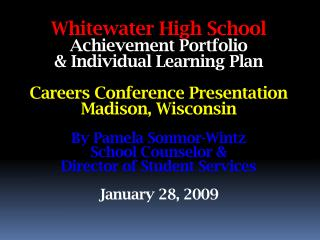 Whitewater High School Achievement Portfolio
