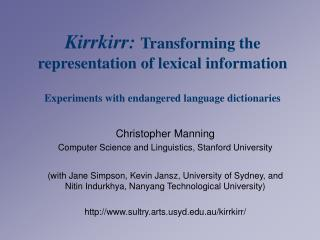 Christopher Manning Computer Science and Linguistics, Stanford University