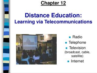 Chapter 12 Distance Education: Learning via Telecommunications