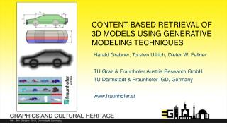 Content-based  Retrieval of 3D  Models using  Generative Modeling Techniques