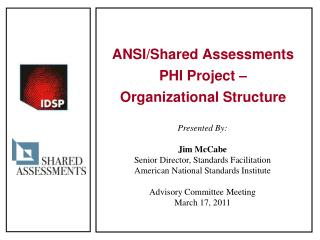 ANSI/Shared Assessments PHI Project –  Organizational Structure