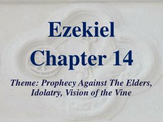 Ezekiel Chapter 14