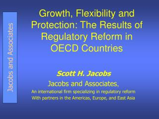 Growth, Flexibility and Protection: The Results of Regulatory Reform in OECD Countries