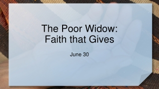 The Poor Widow: Faith that Gives