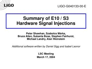 Summary of E10 / S3 Hardware Signal Injections