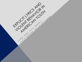 Explicit lyrics and violent behavior in American youth
